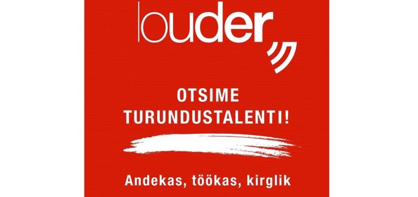 Tööpakkumine: Louder otsib turundustalenti!